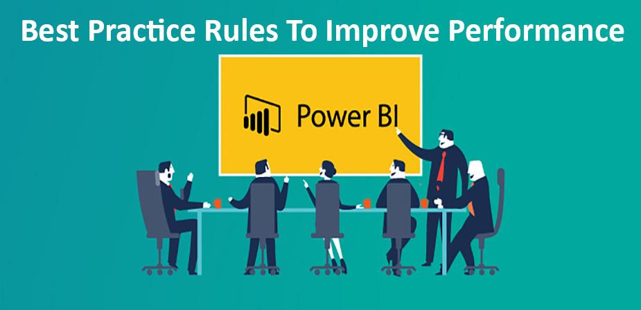 بهترین قوانین تمرین برای بهبود عملکرد در Power BI